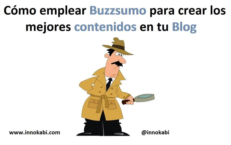 Buzzsumo crear mejores contenidos blog