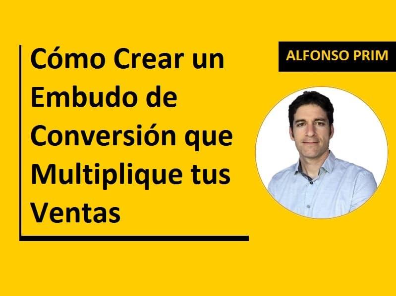 Cómo Crear un embudo de conversión que multiplique tus ventas