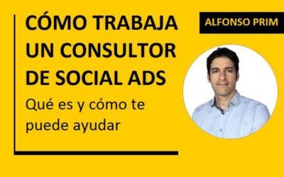 Cómo trabaja un consultor de Social Ads