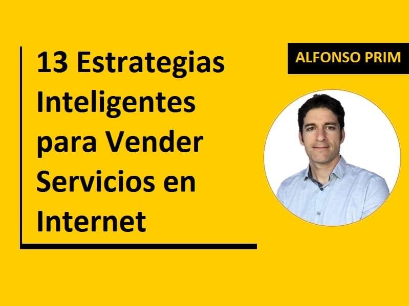 13 Estrategias Inteligentes para Vender Servicios en Internet