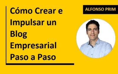 Cómo Crear e Impulsar un Blog Empresarial Paso a Paso
